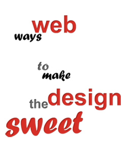 The Ways to Make Your Website 'Sweet'